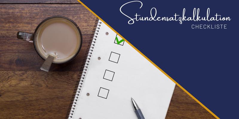 Checkliste Stundensatzkalkulation